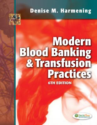 Modern Blood Banking and Transfusion Practices By Harmening, Denise M.