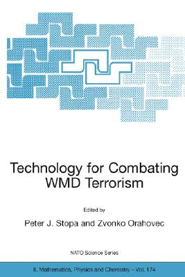 Springer Technology for Combating Wmd Terrorism: Proceedings of the NATO Arw on Technology for Combating Wmd Terrorism, Hunt Valley, MD, at Sears.com
