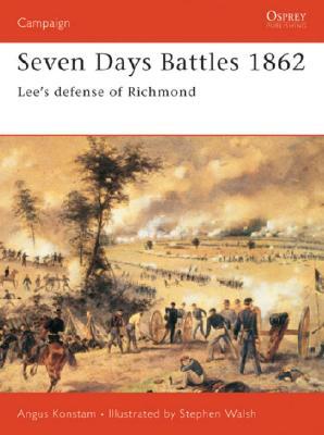 Seven Days Battles By Konstam, Angus/ Walsh, Stephen (ILT)